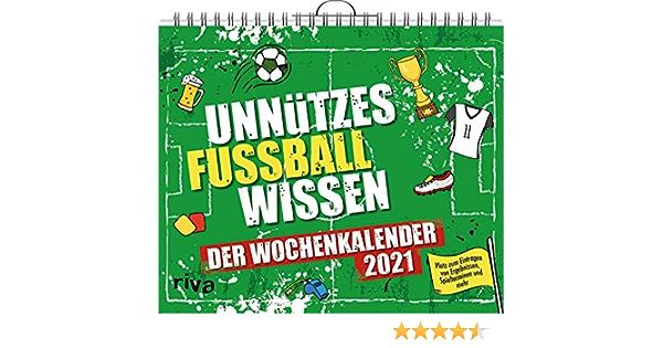Unnutzes Fussballwissen Wochenkalender 2021 Amazon De Bucher