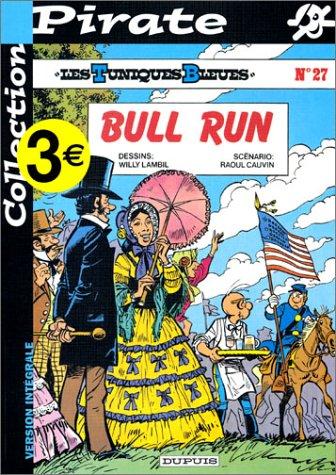 Les Tuniques Bleues, Tome 27 : Bull Run par Raoul Cauvin, Willy Lambil