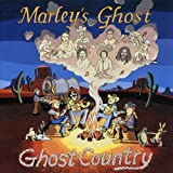 Songtexte von Marley's Ghost - Ghost Country