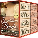 Scandalous Brides: Four Bestselling Full-Length Regency Novels (English Edition)