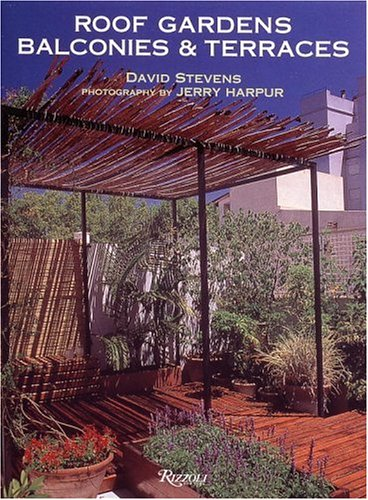 Roof Gardens, Balconies, and Terraces