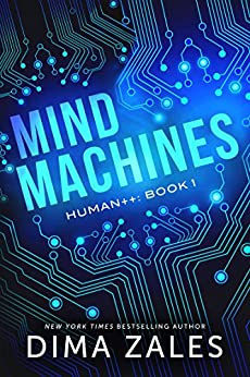 Mind Machines (Human++ Book 1) by [Zales, Dima, Zaires, Anna]
