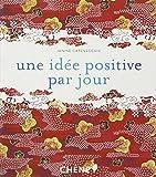 Telecharger Livres Une idee positive par jour (PDF,EPUB,MOBI) gratuits en Francaise