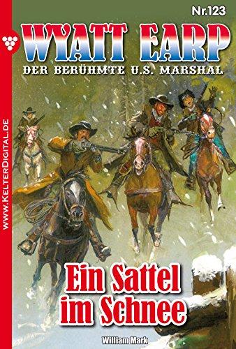 Wyatt Earp 123 - Western: Ein Sattel im Schnee
