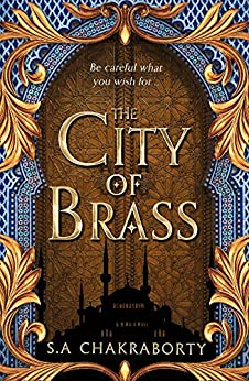 The City of Brass (The Daevabad Trilogy, Book 1) (English Edition) van [Chakraborty, S. A.]