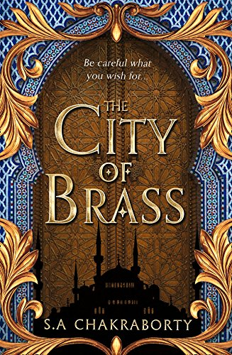 The City of Brass by [Chakraborty, S. A.]