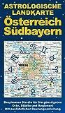 Astrologische Landkarte Österreich Südbayern - Georg Stockhorst
