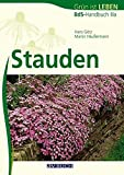Stauden: BdS-Handbuch IIIa - Hans Götz, Martin Häußermann