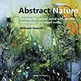 Best Pencils In The Worlds - Abstract Nature: Painting the natural world with acrylics Review