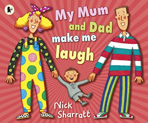 My Mum and Dad Make Me Laugh