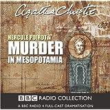 Murder In Mesopotamia (BBC Radio Collection)
