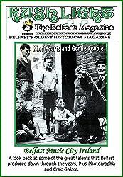 Belfast Music City, Ireland: Rushlight: The Belfast Magazine