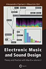 Electronic Music and Sound Design - Theory and Practice with Max 8 - Volume 2 (Third Edition) Paperback