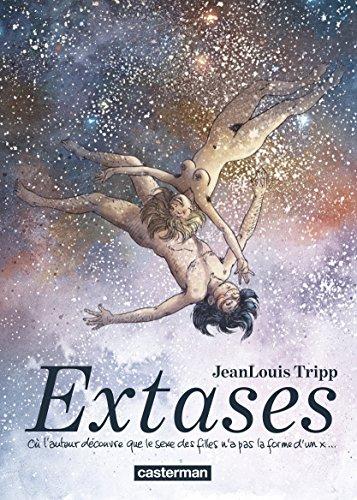 Extases (Tome 1)  - O l'auteur dcouvre que le sexe des filles n'a pas la forme d'un x...