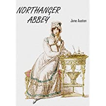 Northanger Abbey (Illustrated) (English Edition)