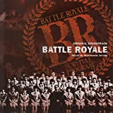 Battle royale (Original Motion Picture Soundtrack)