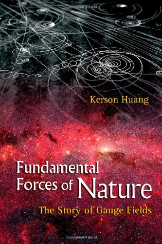 Fundamental Forces Of Nature: The Story Of Gauge Fields por Kerson (Massachusetts Inst Of Technology, Usa) Huang