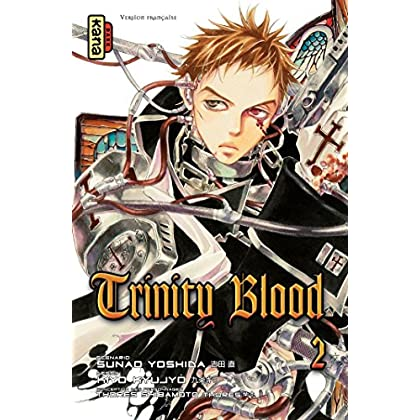 Trinity Blood - Tome 2