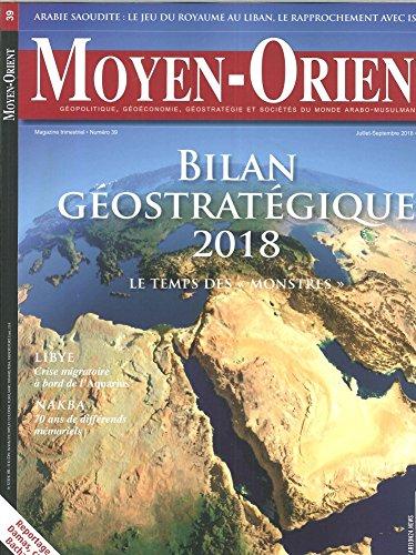 Moyen-Orientn 39  Atlas Géopolitique de Monde - Juillet/Aout 2018