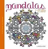 Mandalas (Larousse - Libros Ilustrados/Prácticos - Ocio Y Naturaleza)