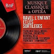 Ravel: L'enfant et les sortilèges (Stereo Version)