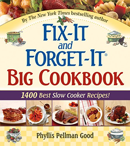 fix-it-and-forget-it-big-cookbook-1400-best-slow-cooker-recipes