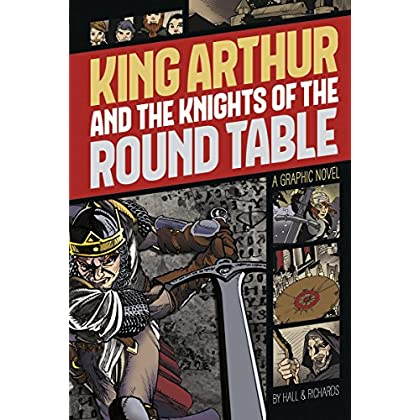 King Arthur and the Knights of the Round Table (Graphic Revolve: Common Core Editions) by C. E. Richards (Illustrator), M. C. Hall (Narrator) (1-Aug-2014) Paperback
