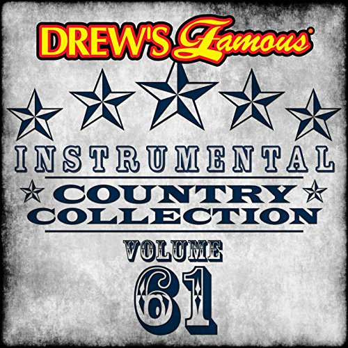 Drew's Famous Instrumental Country Collection (Vol. 61)