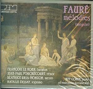 François Le Roux - Gabriel Fauré Melodies