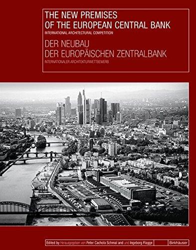 der-neubau-der-europaischen-zentralbank-the-new-premises-of-the-european-central-bank-international-