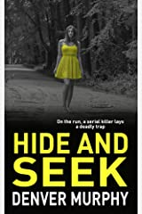 HIDE AND SEEK: on the run, a serial killer lays a trap (The DSI Jeffrey Brandt Murders Trilogy Book 2) Kindle Edition