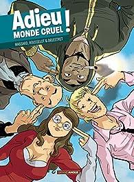 Adieu monde cruel par Rousselot
