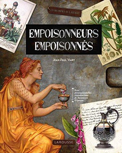 Empoisonneurs, Empoisonnés par Jean-Paul Viart