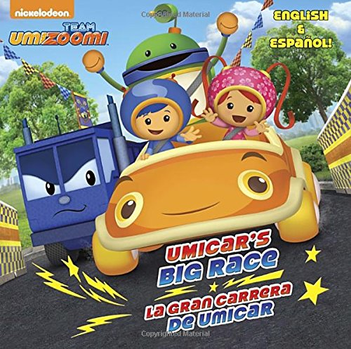 Umicar's Big Race/La Gran Carrera de Umicar (Team Umizoomi) (Pictureback Books)