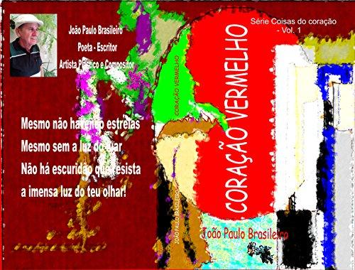Corao vermelho sentimentos srie coisas do corao livro 1 corao vermelho sentimentos srie coisas do corao livro 1 portuguese edition fandeluxe Gallery