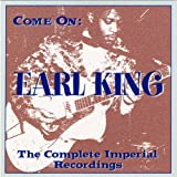 Songtexte von Earl King - Come On: The Complete Imperial Recordings