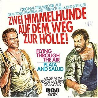 ZWEI HIMMELHUNDE AUF DEM WEG ZUR HÖLLE! / FLYING THROUGH THE AIR / PLATA AND SALUD / ORIGINAL-TITELMELODIE AUS DEM TOBIS-FARBFILM MIT TERENCE HILL & BUD SPENCER / 1973 / Bildhülle / RCA # 74-16282