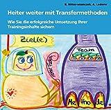 Expert Marketplace - Dr.  Bettina  Ritter-Mamczek  - Heiter weiter mit Transfermethoden