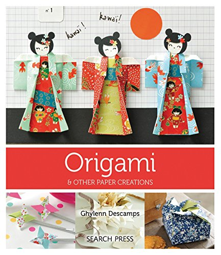 Origami: & Other Paper Creations