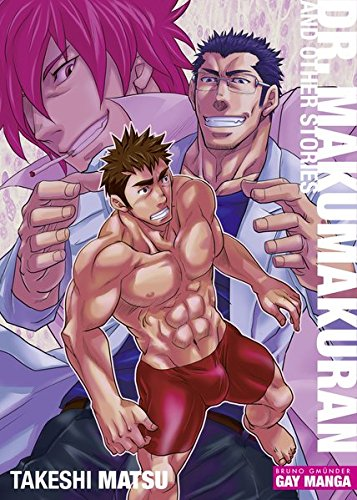Dr. Makumakuran and Other Stories (Gay Manga) por Takeshi Matsu