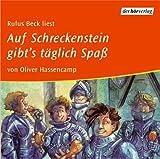 Auf Schreckenstein gibt's täglich Spaß (3): Vollständige Lesung - Oliver Hassencamp