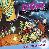 Ed Gate - Folge 09: Lasst Ellenmaran!. Die Mutter aller Hörspiele.