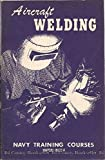 Aircraft Welding Navy Training Courses Navpers 10322-A