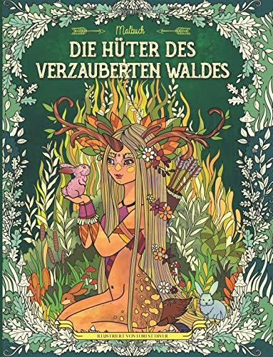 Die Hüter des verzauberten Waldes: Malbuch für Erwachsene und Kinder (Fantasy, Meditation, Entspannung)