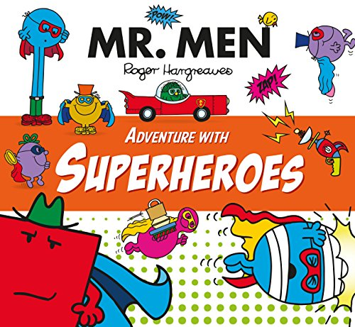Mr Men Adventure with Superheroes (Mr. Men and Little Miss Adventures)