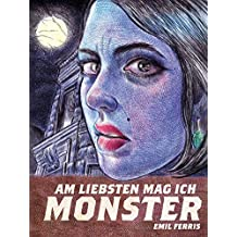 Am liebsten mag ich Monster: Bd. 1