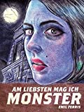 Am liebsten mag ich Monster - Bd. 1