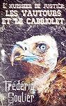 L'huissier de justice, les vautours et le cabriolet par Soulier