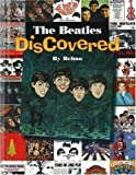 Beatles DisCovered: Beatles Tribute Albums, Cover Songs, Comedy and Novelty Records, Parody Albums and More! by Scott Belmer (2007-03-01)