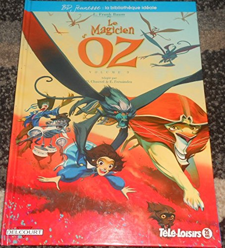 BD JEUNESSE LE MAGICIEN D'OZ VOLUME 3 EDITION TELE LOISIRS